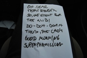 "The setlist for the gig. Without the ""encores""."